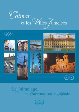 Brochure Colmar et les Villes Jumelées