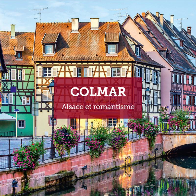 Colmar : Alsace et romantisme