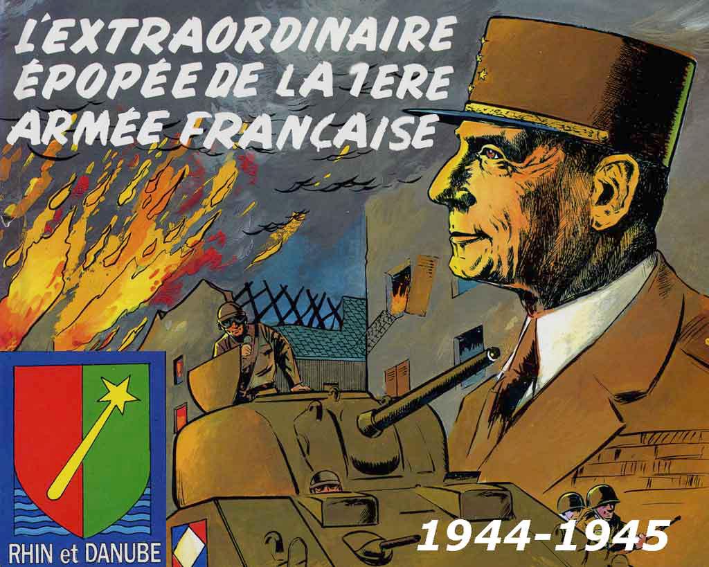 L'extraordinaire épopée de la 1ère armée française