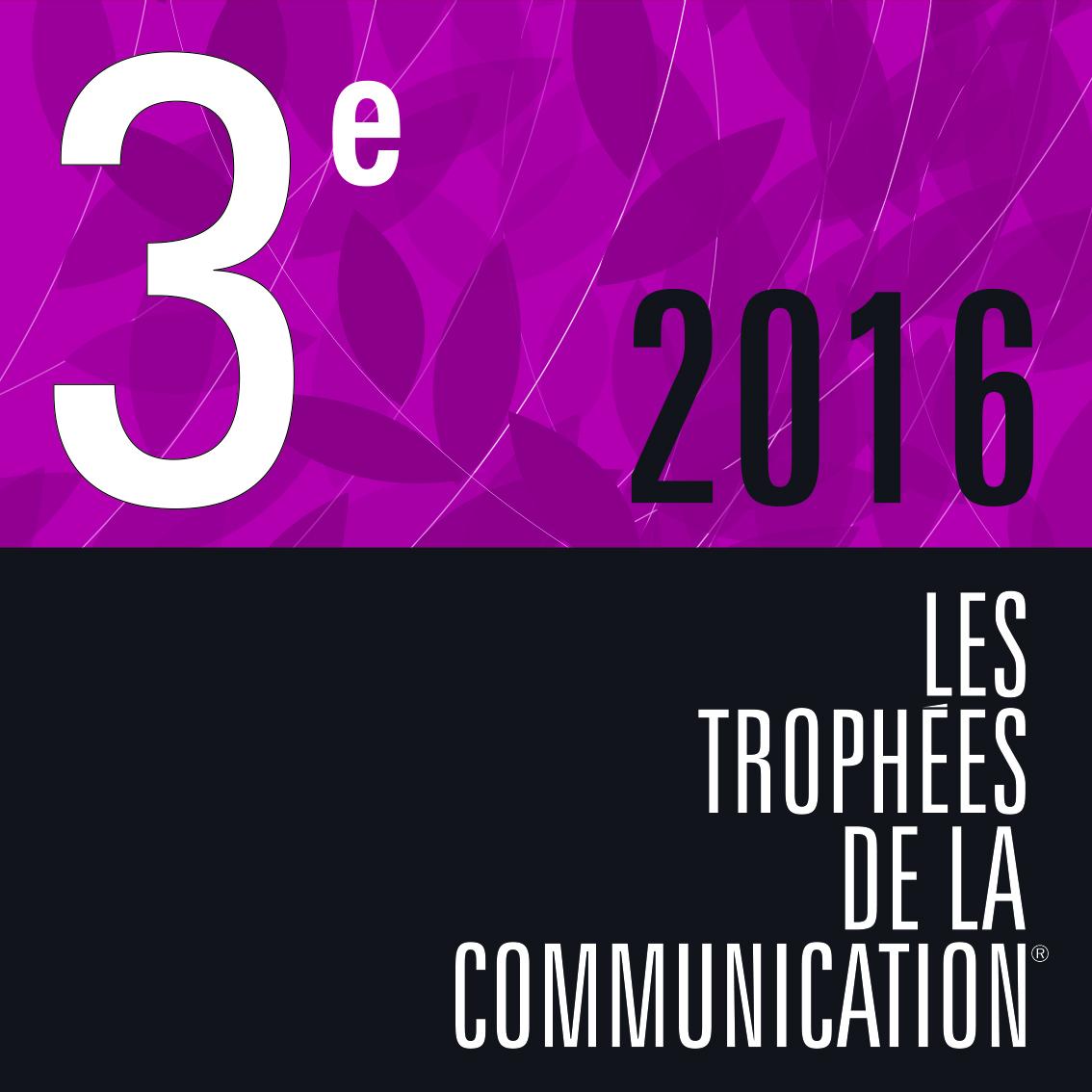 Visuel de la 3e place 2016 des trophées de la communication