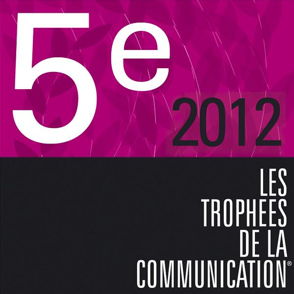 Visuel de la 5e place 2012 des trophées de la communication