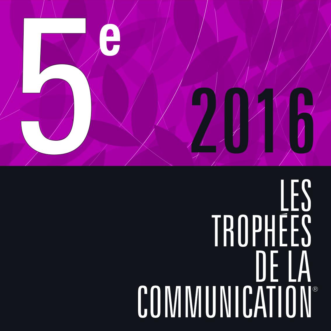 Visuel de la 5e place 2016 des trophées de la communication